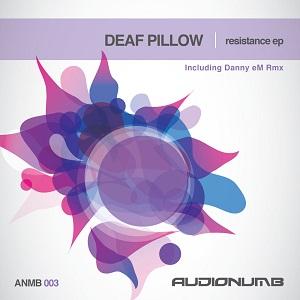 [ANMB003] Deaf Pillow - Resistance EP incl. Danny eM Remix Forum_ANMB003